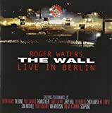 Wall: Live In Berlin (Rmst) by Roger Waters (2003-06-24)