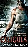 Caligula (Roman Trilogy)
