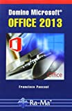 img - for Domine Microsoft Office 2013 book / textbook / text book