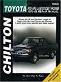 Toyota Pick-ups, Land Cruiser, and 4-Runner, 1970-88 (Chilton's Total Car Care Repair Manuals)