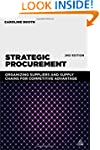 Strategic Procurement: Organizing Sup...
