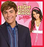 High School Musical: Be Mine (OST) an album by High School Musical