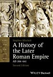 img - for A History of the Later Roman Empire, AD 284-641 (Blackwell History of the Ancient World) book / textbook / text book