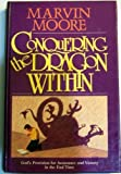 Conquering the Dragon Within: God's Provision for Assurance and Victory in the End Time