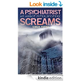 A Psychiatrist, Screams (Abbot Peter Mysteries Book 3)