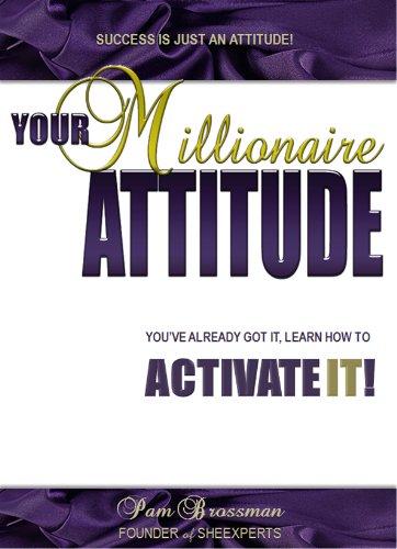 Your Millionaire Attitude