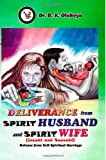 img - for Deliverance from spirit husband and spirit wife book / textbook / text book