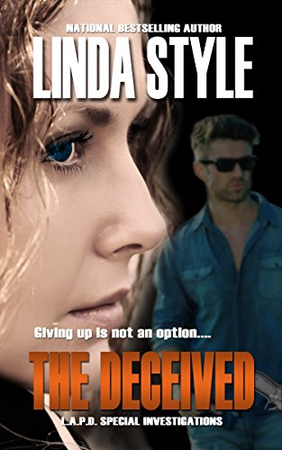 Free Kindle Book : THE DECEIVED (L.A.P.D. Special Investigations Book 1)