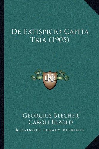 de Extispicio Capita Tria (1905)