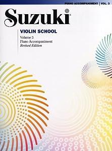 Suzuki Violin School Piano Accompaniment - Volume 3 (Revised Edition). Partituras para Acompañamiento de Piano