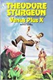 Venus Plus X (0312944470) by Theodore Sturgeon