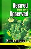 Bargain eBook - Desired but not deserved