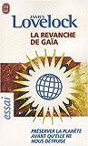 echange, troc James Lovelock - La revanche de Gaïa : Préserver la planète avant qu'elle ne nous détruise