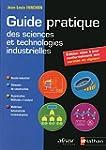 Guide pratique des sciences et techno...