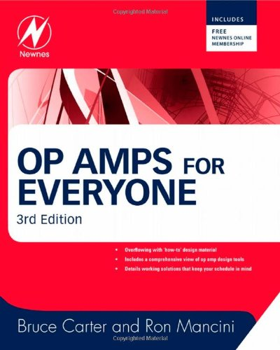 Op Amps for Everyone, Third Edition