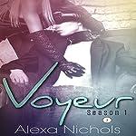 Voyeur: Season 1, Episode 2   Alexa Nichols