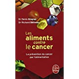 ALIMENTS CONTRE LE CANCER (LES)by DENIS GINGRAS