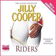 Riders | Livre audio Auteur(s) : Jilly Cooper Narrateur(s) : Gerri Halligan