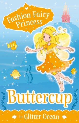Buttercup in Glitter Ocean (Fashion Fairy Princess)