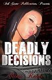DEADLY DECISIONS (Keisha Cones series)