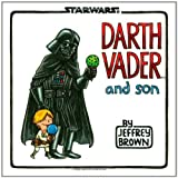 Darth Vader and Son (Star Wars (Chronicle))