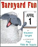 Barnyard Fun by Maureen Wright