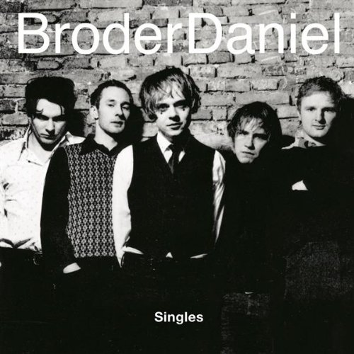 Broder Daniel - The Name Is Broder Daniel