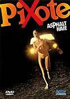 Pixote - Asphalt Haie