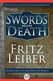 Swords Against Death (Lankhmar, 2)