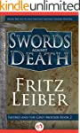 Swords Against Death (Fafhrd and the...