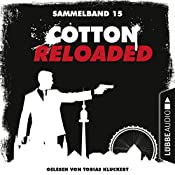 Cotton Reloaded: Sammelband 15 (Cotton Reloaded 43-45) | Christian Weis, Jürgen Benvenuti, Peter Mennigen