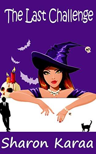 Sharon Karaa - The Last Challenge (Northern Witches Series Book 1) (English Edition)
