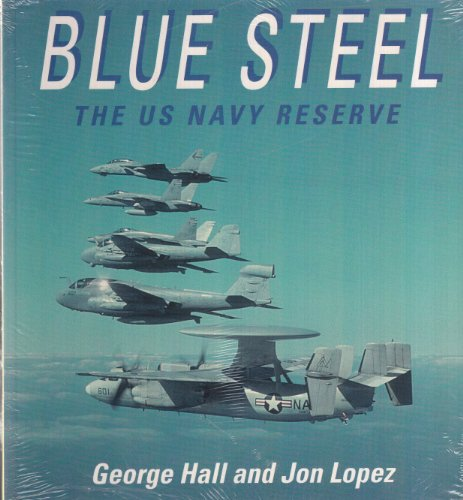 blue-steel-the-us-navy-reserve