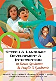 img - for Speech and Language Development and Intervention in Down Syndrome and Fragile X Syndrome (CLI) book / textbook / text book