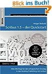 Scribus 1.5 Quickstart: Alles Wichtig...