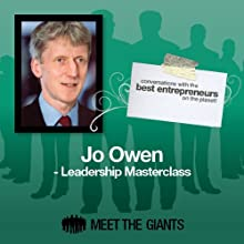 Jo Owen - Leadership Masterclass: Conversations with the Best Entrepreneurs on the Planet Speech by Jo Owen Narrated by Mike Giles