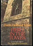 Hero in the Tower (0002213273) by Kirst, Hans Hellmut