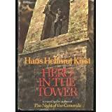 Hero in the Towerby Hans Hellmut Kirst
