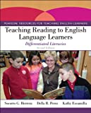 img - for Teaching Reading to English Language Learners: Differentiated Literacies (2nd Edition) (Pearson Resources for Teaching English Learners) book / textbook / text book