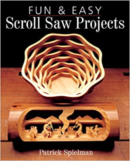 Fun And Easy Scroll Saw Projects Book