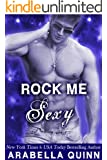 Rock Me: Sexy (New Adult Rockstar Romance)