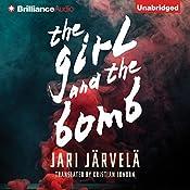 The Girl and the Bomb | Jari Järvelä, Kristian London - translator