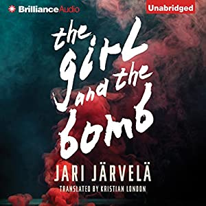 The Girl and the Bomb Audiobook