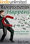 Manifestation Happens: Recovery From...