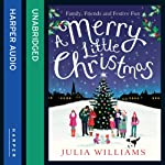 A Merry Little Christmas | Julia Williams
