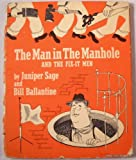 img - for The Man in the Manhole and the Fix-it Men book / textbook / text book