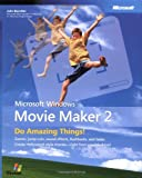 Microsoft  Windows  Movie Maker 2: Do Amazing Things (Bpg-Other) (No. 2)