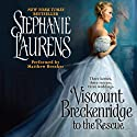 Viscount Breckenridge to the Rescue: A Cynster Novel (       UNABRIDGED) by Stephanie Laurens Narrated by Matthew Brenher