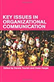 img - for Key Issues in Organizational Communication book / textbook / text book
