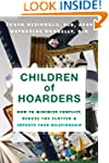 Children of Hoarders: How to Minimize...